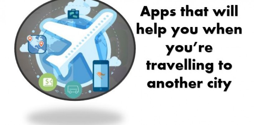 Shifting to a new city..Try these apps to make your shift easy and smooth