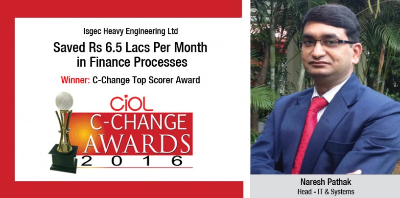 Isgec Heavy Engineering Ltd's: Saved Rs 6.5 Lacs Per Month in Finance Processes