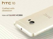 The Flagship HTC 10 Smartphone Now Available at a Discounted Price of Rs. 47,990