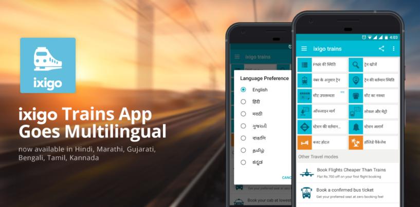 ixigo Train App Goes Multilingual, Available in 7 Languages