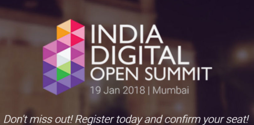 Global Industry Leaders Getting Together and Driving Innovation at India Digital Open Summit 2018