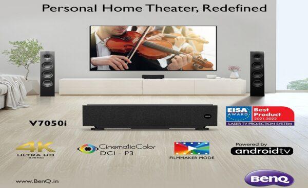 BenQ unlocks Premium Home Cinema Experience: Launches EISA award winning V7050i – 4K Laser TV Projector